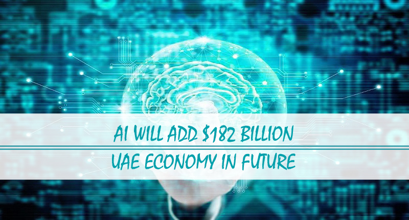 AI add $182b UAE economy in future