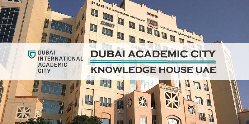 Dubai Academic City – Knowledge House of UAE