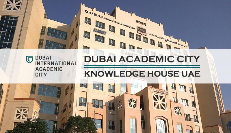 Dubai Academic City – Knowledge House of UAE