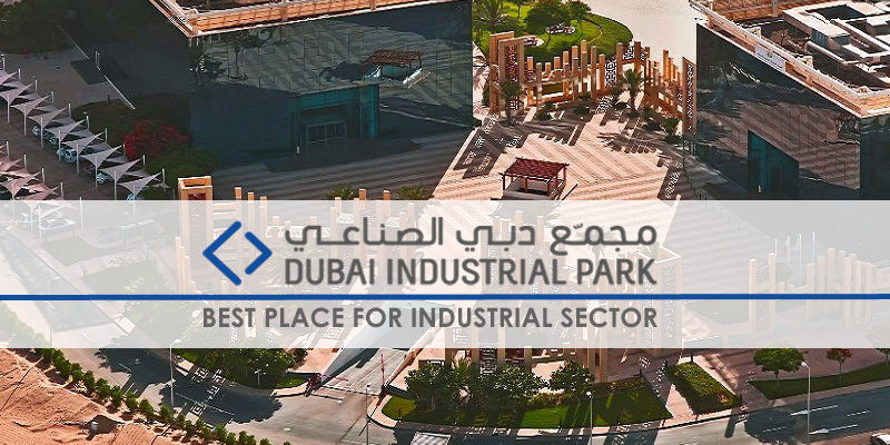 Dubai Industrial Park – Best Place For Industrial Sector