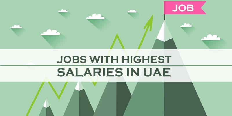 Jobs With Highest Salaries In UAE