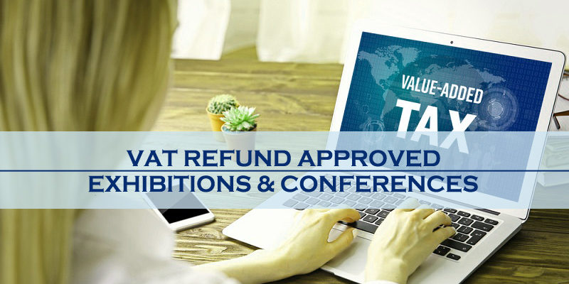 VAT Refund Approved For Exhibitions, Conferences