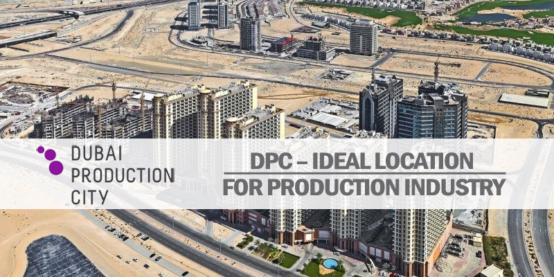 DPC – Ideal Location For Production Industry