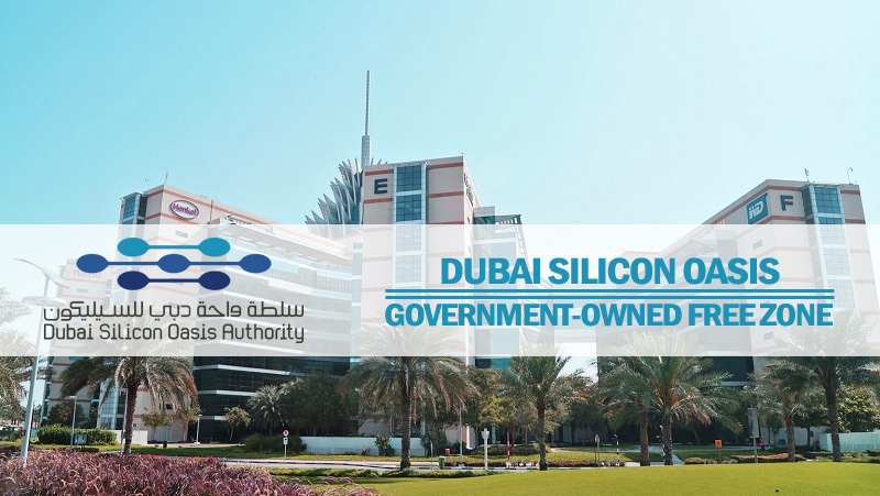 Dubai Silicon Oasis – Government-owned Free Zone