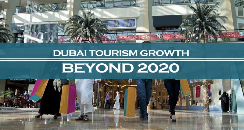 Dubai steady tourism growth beyond 2020