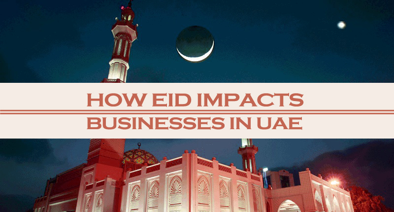 How Eid Impacts Businesses In UAE