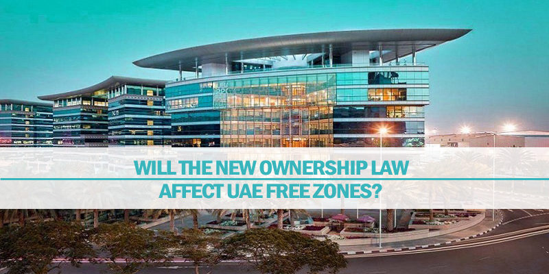 Will The New Ownership Law Affect UAE Free Zones?