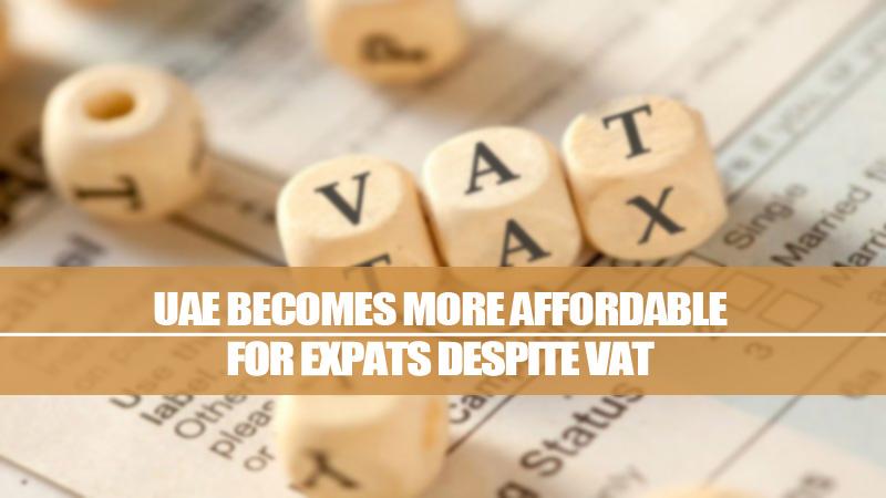 UAE Becomes More Affordable For Expats Despite VAT