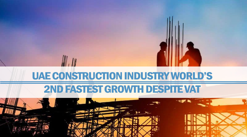 UAE Construction Industry World's 2nd Fastest Growth