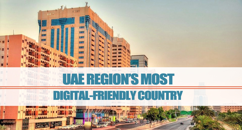 UAE – Region's Digital-friendly Country