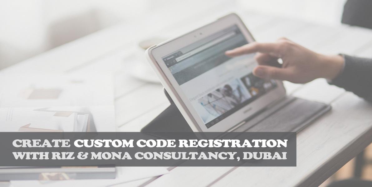 Custom code registration in Dubai rizmona