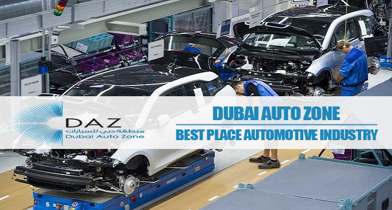 Dubai Auto Zone – Best Place For Automotive Industry