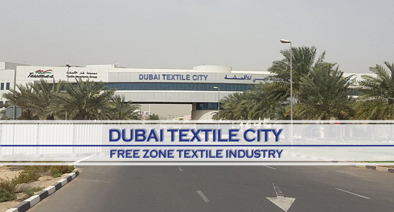DTC – Free Zone For Textile Industry