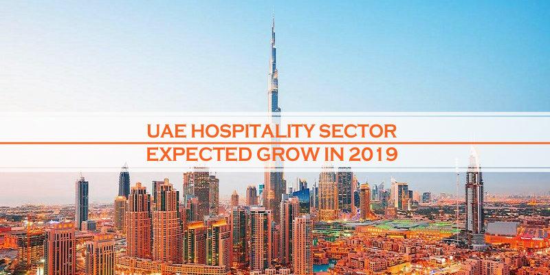 UAE Hospitality Sector Grow 2019