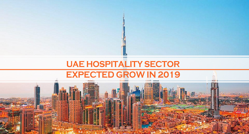 UAE Hospitality Sector Grow 2019
