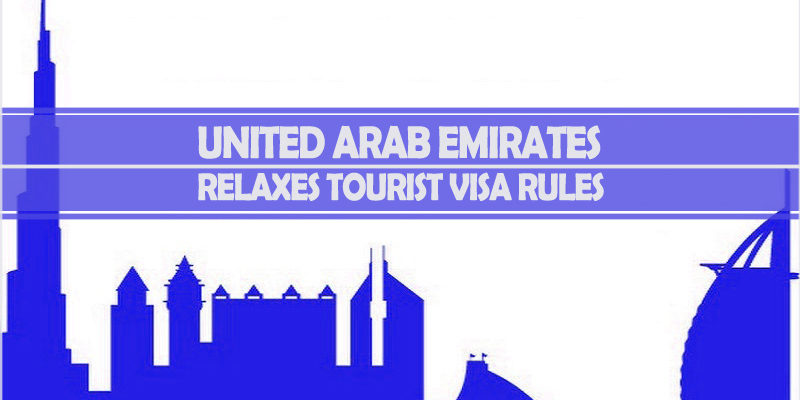 UAE Relaxes Tourist Visa Rules