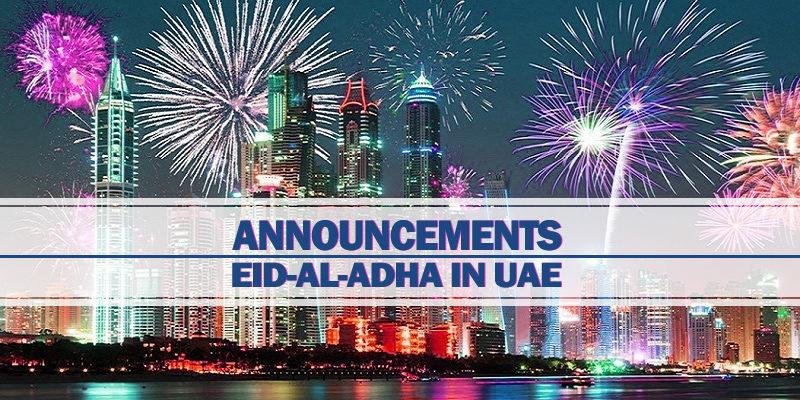Announcements For Eid Al Adha In UAE