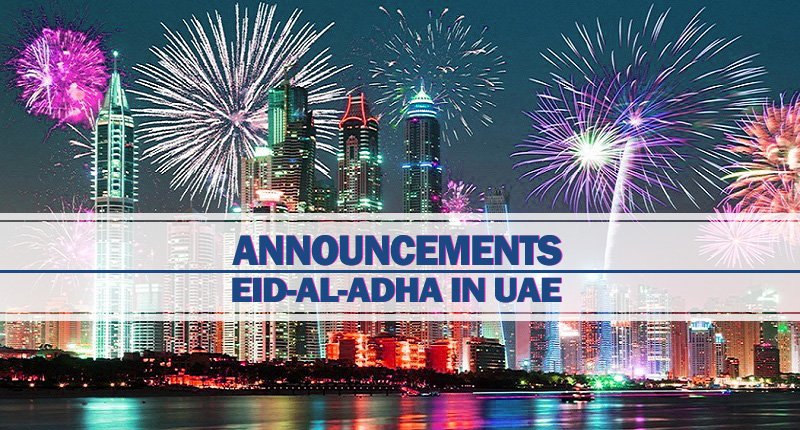 Announcements For Eid Al Adha In UAE