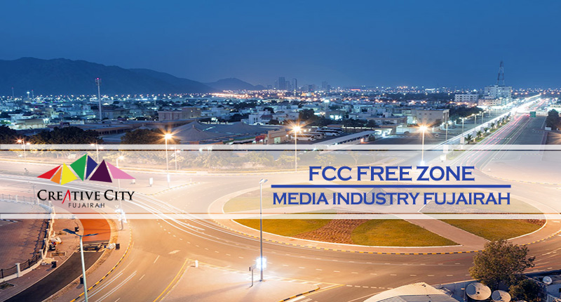 FCC – Free Zone For Media Industry In Fujairah