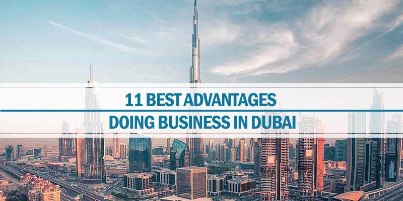 Advantages of doing business Dubai