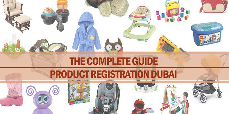 Complete guide product registration Dubai