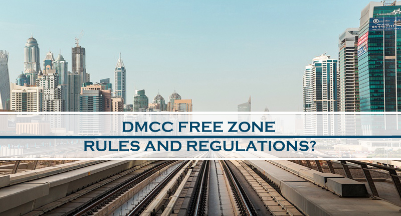 Dmcc free zone rules & regulations