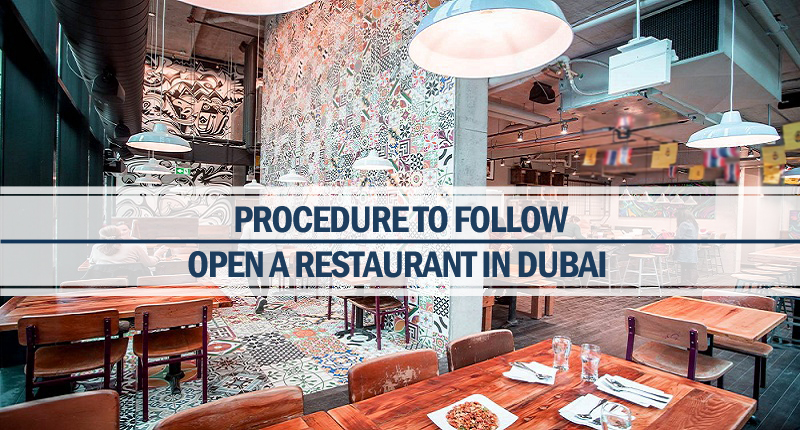 Procedure open restaurant Dubai