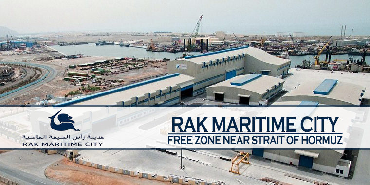 RAK Maritime City – Free Zone Near Strait Of Hormuz