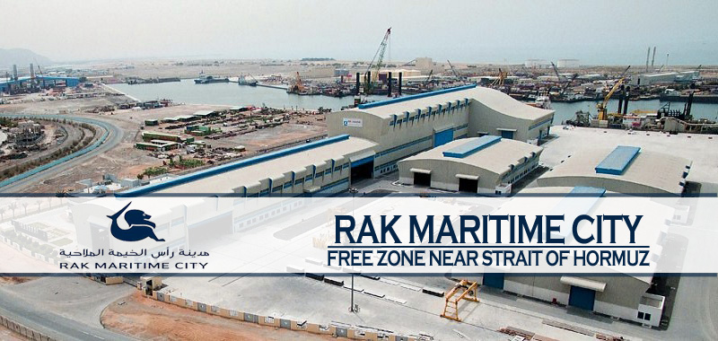 RAK Maritime City – Free Zone Near Strait Of Hormuz