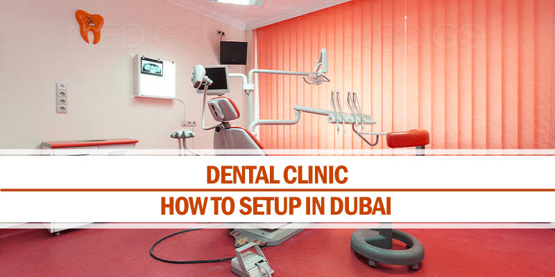 Setup dental clinic in Dubai