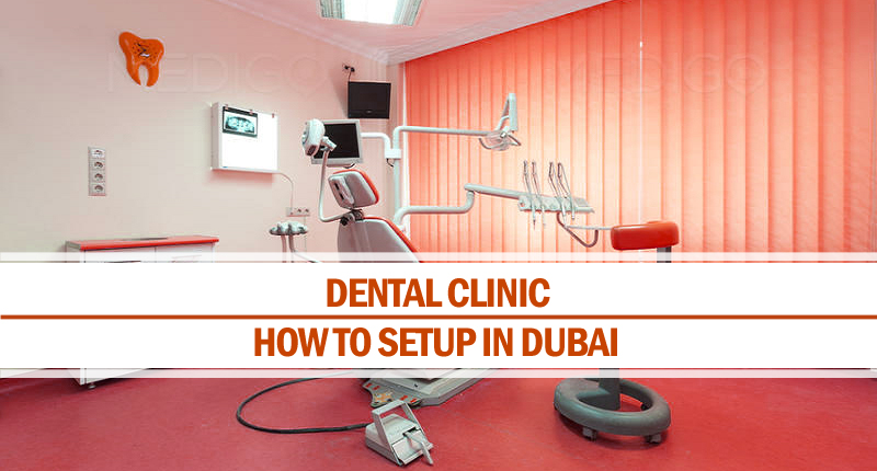 Setup dental clinic in Dubai