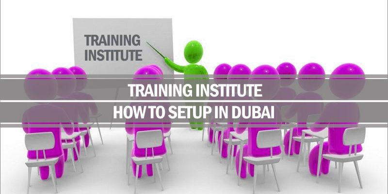 Setup training institute Dubai