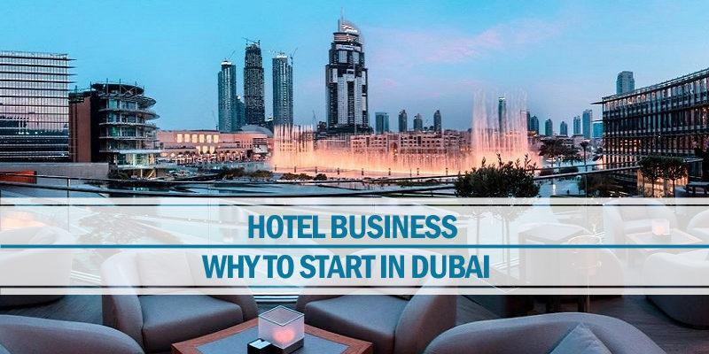 Start a hotel business in Dubai