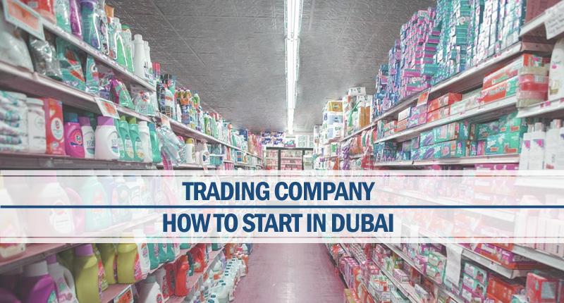 Starting trading company Dubai