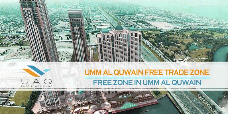 UAQFTZ – Free Zone In Umm Al Quwain