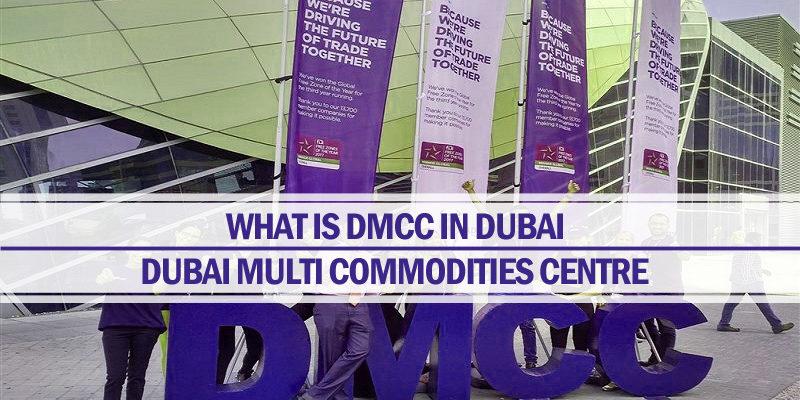 What is DMCC in Dubai