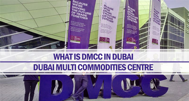 What is DMCC in Dubai