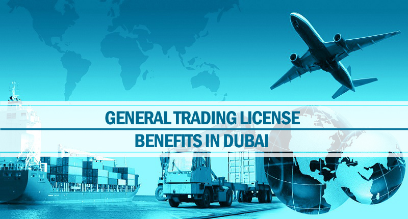 benefits general trading license Dubai