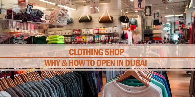 Open a clothing shop in Dubai