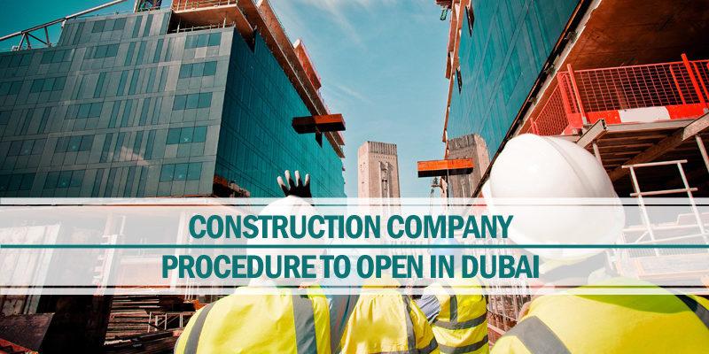 Procedure open contracting company Dubai