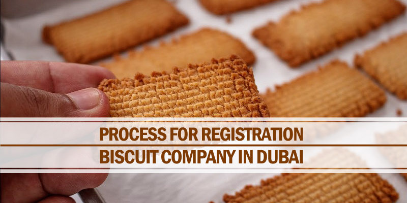 Registration of biscuit company in Dubai