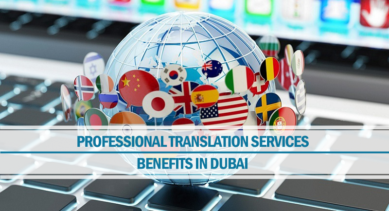 Benefits translation services Dubai