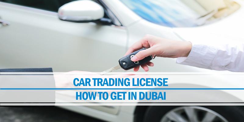 Car trading license Dubai