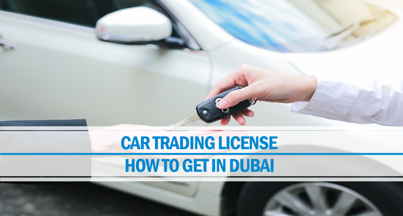 Car trading license Dubai