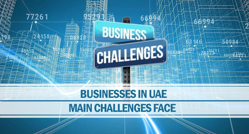 Main challenges face businesses uae