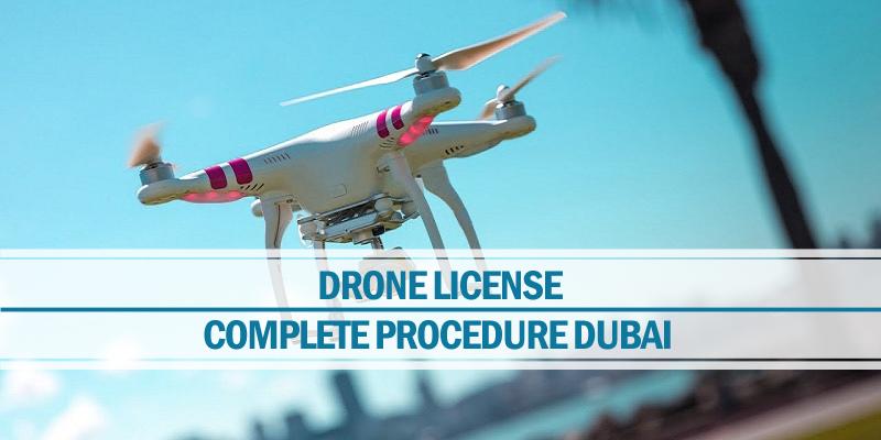 Procedure drone license Dubai