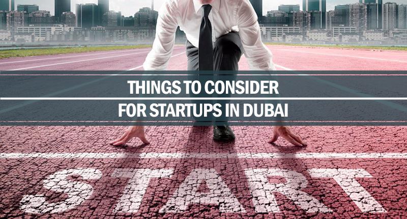 things consider startups Dubai
