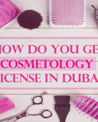 Cosmetology license in Dubai