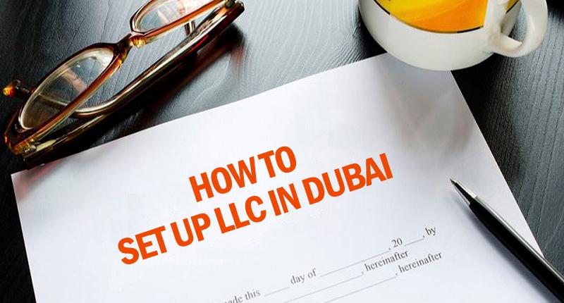 How to setup LLC in Dubai