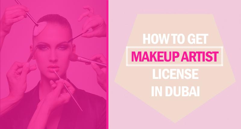Makeup artist license in dubai